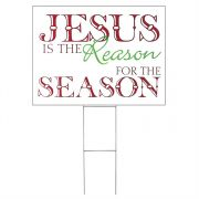Yard Sign Jesus Is The Reason (Pack of 3)