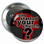Who Started Your Church Button (5 Pack)