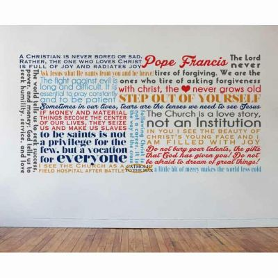Pope Francis Quote Wall Decal -  - DEC-Q3