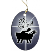 We Believe Two-Sided Porcelain Christmas Ornament