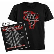 Who Started Your Church T-Shirt