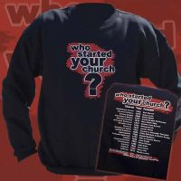 Who Started Your Church Crewneck Sweatshirt