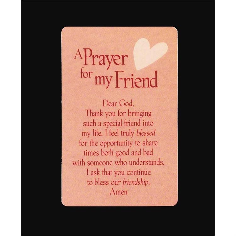 A prayer for a good friend